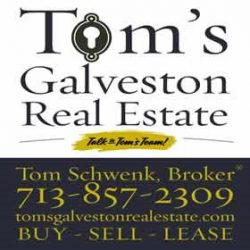 Tom′s Galveston Real Estate